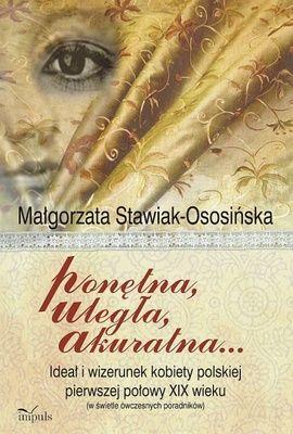 """Ponętna, uległa, akuratna"" wydawnictwa Impuls"