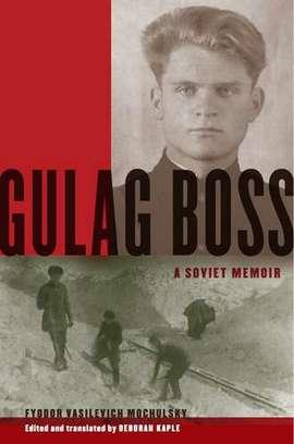 """Artykuł powstał w oparciu o wspomnienia Fiodora Moczulskiego wydane przez Oxford University Press pod tytułem """"Gulag Boss"""" (2011)."""
