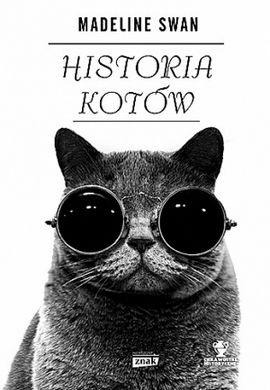 """Jeszcze więcej ciekawostek na temat kotów znajdziecie w książce Madeline Swan pt. """"Historia kotów"""" (Znak Horyzont 2015)."""