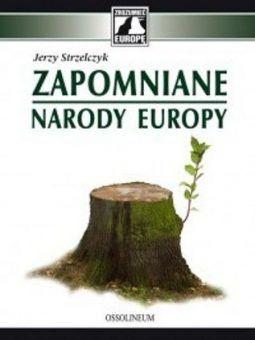 """Artykuł powstał w oparciu o książkę Jerzego Strzelczyka """"Zapomniane narody Europy""""."""