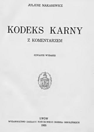 Zgodnie z przedwojennym kodeksem karnym Naum Abraham Halbersztadt mógł posiedzieć za obrazę Hitlera aż trzy lata.