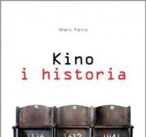 """A oto nasza nagroda: książka Marca Ferro pt. """"Kino i historia"""" (Wydawnictwo Naukowe PWN, 2011)."""