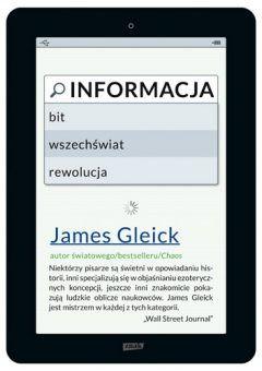 """Artykuł powstał głównie w oparciu o książkę Jamesa Gleicka pt. """"Informacja. Bit, wszechświat, rewolucja"""" (Wydawnictwo Znak, 2012)."""