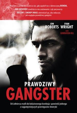 """Atrykuł powstał w oparciu o książkę """"Prawdziwy gangster"""" Jona Robertsa i Evana Wrighta (Znak Literanova, Kraków 2012)."""