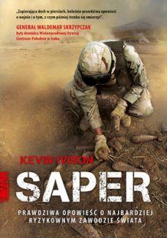 """Artykuł powstał w oparciu o wspomnienia Kevina Ivisona wydane pod tytułem """"Saper"""" (Znak Literanova, 2013)."""