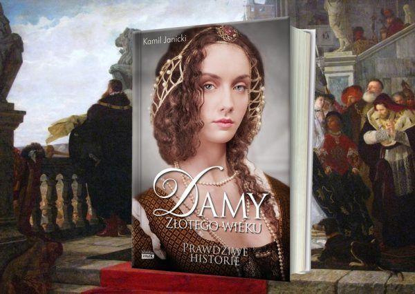 """Artykuł powstał w oparciu o książkę Kamila Janickiego pt. """"Damy złotego wieku"""" (Znak Horyzont 2014). Możecie ją kupić w promocji na stronach naszej księgarni."""