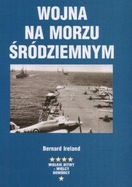 """Artykuł powstał m.in. w oparciu o książkę Bernarda Irelanda pt. """"Wojna na Morzu Śródziemnym (Dom Wydawniczy Bellona 2006)."""