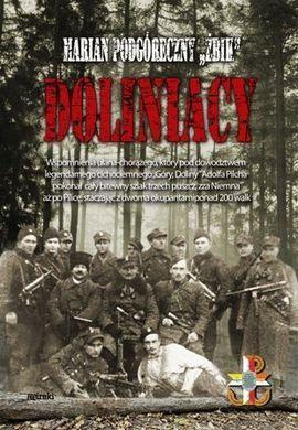 """Marian Podgóreczny, """"Doliniacy"""", Wydawnictwo Mireki 2013."""