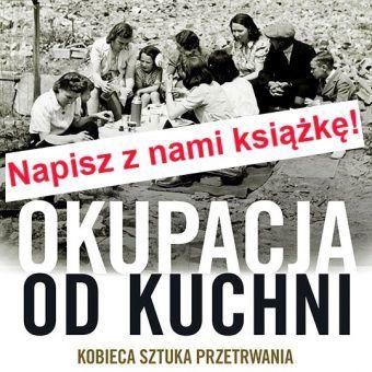 """""""Okupacja od kuchni"""" autorstwa Aleksandry Zaprutko-Janickiej ukaże się jesienią 2015 roku."""