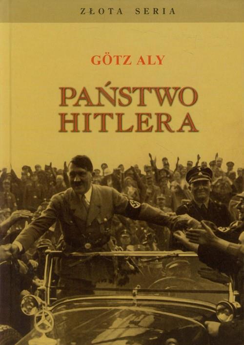 """Artykuł powstał w oparciu o książkę Götza Aly'ego pod tytułem """"Państwo Hitlera"""" (Finna 2015)."""