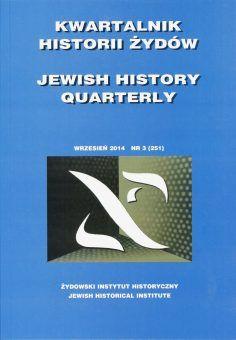 """Materiał powstał w oparciu o artykuł naukowy opublikowany w periodyku """"Kwartalnik Historii Żydów""""."""
