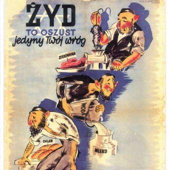 M.in. takie plakaty propagandowe kształtowały obraz ludności żydowskiej wśród Polaków.