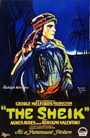 """Plakat z filmu """"Szejk"""" (1921), który uczynił z Valentino gwiazdę."""
