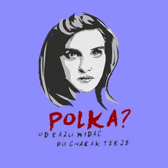 Rozwiązanie konkursu: Czy Polkę można poznać po charakterze?