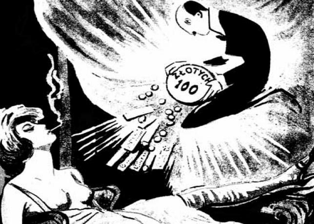 """O wielkich pieniądzach przedwojenne prostytutki mogły tylko marzyć. Ilustracja i podpis pochodzą z książki Kamila Janickiego """"Epoka hipokryzji. Seks i erotyka w przedwojennej Polsce""""."""