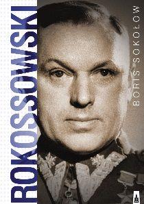 Rokossowski, Boris Sokołow (Wydawnictwo Poznańskie)