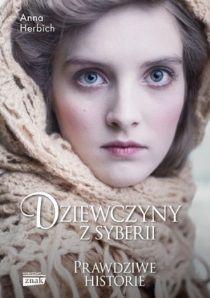 Dziewczyny z Syberii, Anna Herbich (Znak Horyzont)