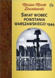 Świat wobec powstania warszawskiego 1944, Marian Marek Drozdowski (Oficyna Wydawnicza RYTM)