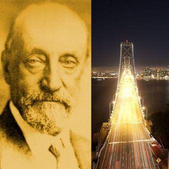 Rudolf Modrzejewski (fot. z domeny publicznej) i jego dzieło - San Francisco - Oakland Bay Bridge (fot. Almonroth, CC ASA 3.0).