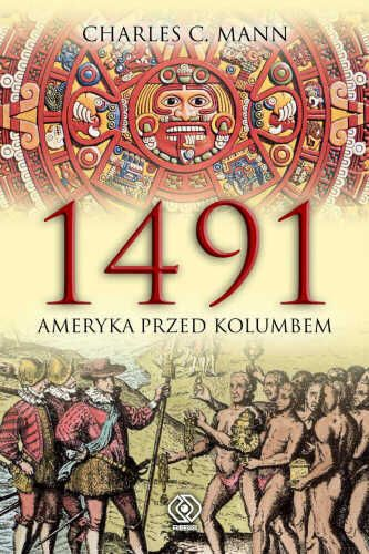 """Artykuł został oparty m.in. na książce Charlesa C. Manna """"1491. Ameryka przed Kolumbem"""", Rebis 2007."""