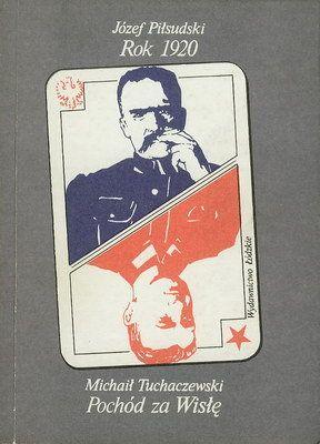"""Artykuł powstał między innymi w oparciu o książkę: Józef Piłsudski """"Rok 1920""""; Michaił Tuchaczewski, """"Pochód za Wisłę"""" (Łódź 1989)."""