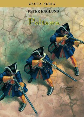 """Artykuł został oparty między innymi o książkę Petera Englunda pt. """"Połtawa"""" (Katmar 2015). Książka do nabycia w wersji papierowej od września. Już dziś możecie kupić wersję elektroniczną."""