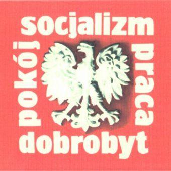 Rzeczywistość PRL-u wyglądała nieco inaczej niż na plakatach propagandowych.