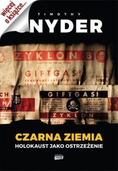 """Artykuł został oparty m.in. na książce Timothy'ego Snydera pt. """"Czarna ziemia. Holokaust jako ostrzeżenie"""" (Znak Horyzont 2015)."""