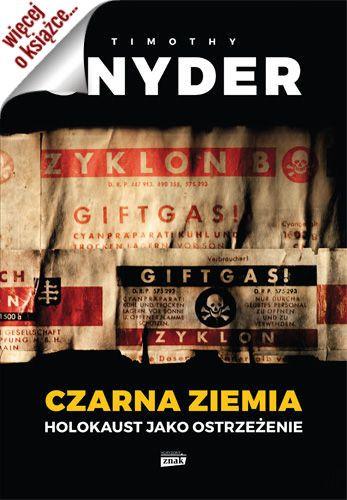 """Artykuł został oparty między innymi na książce Timothy'ego Snydera pt. """"Czarna ziemia. Holokaust jako ostrzeżenie"""" (Znak Horyzont 2015)."""