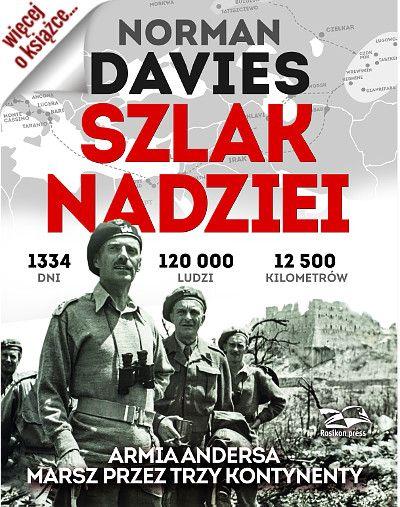 """Nagrodami w naszym konkursie były 3 egzemplarze książki Normana Daviesa pt. """"Szlak nadziei"""" (Rosikon Press 2015)."""