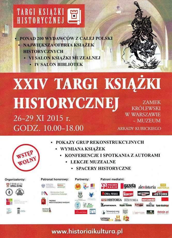 Więcej informacji o XXIV Targach Książki Historycznej znajdziecie na stronie organizatora - Porozumienia Wydawców Książek Historycznych.