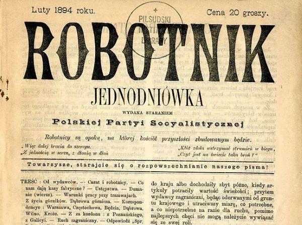 """Jeden z pierwszych numerów """"Robotnika"""". Maria Kiersnowska miała spore zasługi w druku i rozpowszechnianiu tego pisma."""