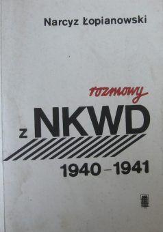 """Artykuł został oparty m.in. na wspomnieniach Narcyza Łopianowskiego, pt. """"Rozmowy z NKWD 1940–1941"""" (Instytut Wydawniczy """"Pax"""" 1991)."""
