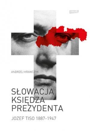 """Artykuł powstał głównie w oparciu o książkę Andrzeja Krawczyka pt. """"Słowacja księdza prezydenta. (Jozef Tiso 1887-1947)"""" (SIW Znak 2015)."""