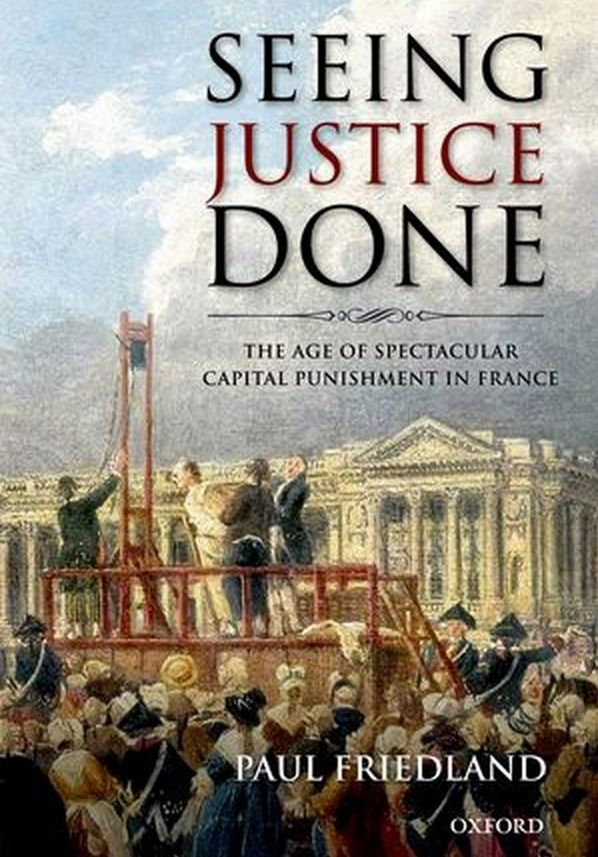 "Artykuł powstał m.in. w oparciu o książkę Paula Friedlanda ""Seeing Justice Done. The Age of Spectacular Capital Punishment in France"" (Oxford University Press 2012)."