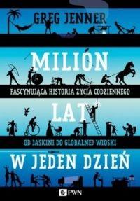 """""""Milion lat w jeden dzień"""""""