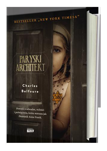 "Charles Balfoure ""Paryski architekt"", wydawnictwo Znak Horyzont, 2016"