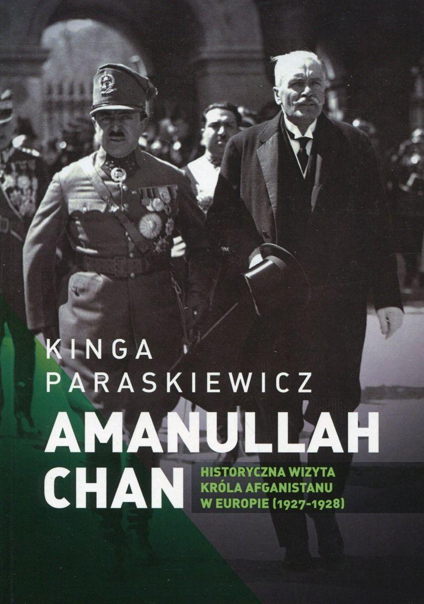 """Artykuł powstał między innymi w oparciu o książkę """"Amanullah Chan. Historyczna wizyta króla Afganistanu w Europie"""" autorstwa Kingi Paraskiewicz (Księgarnia Akademicka 2014)."""