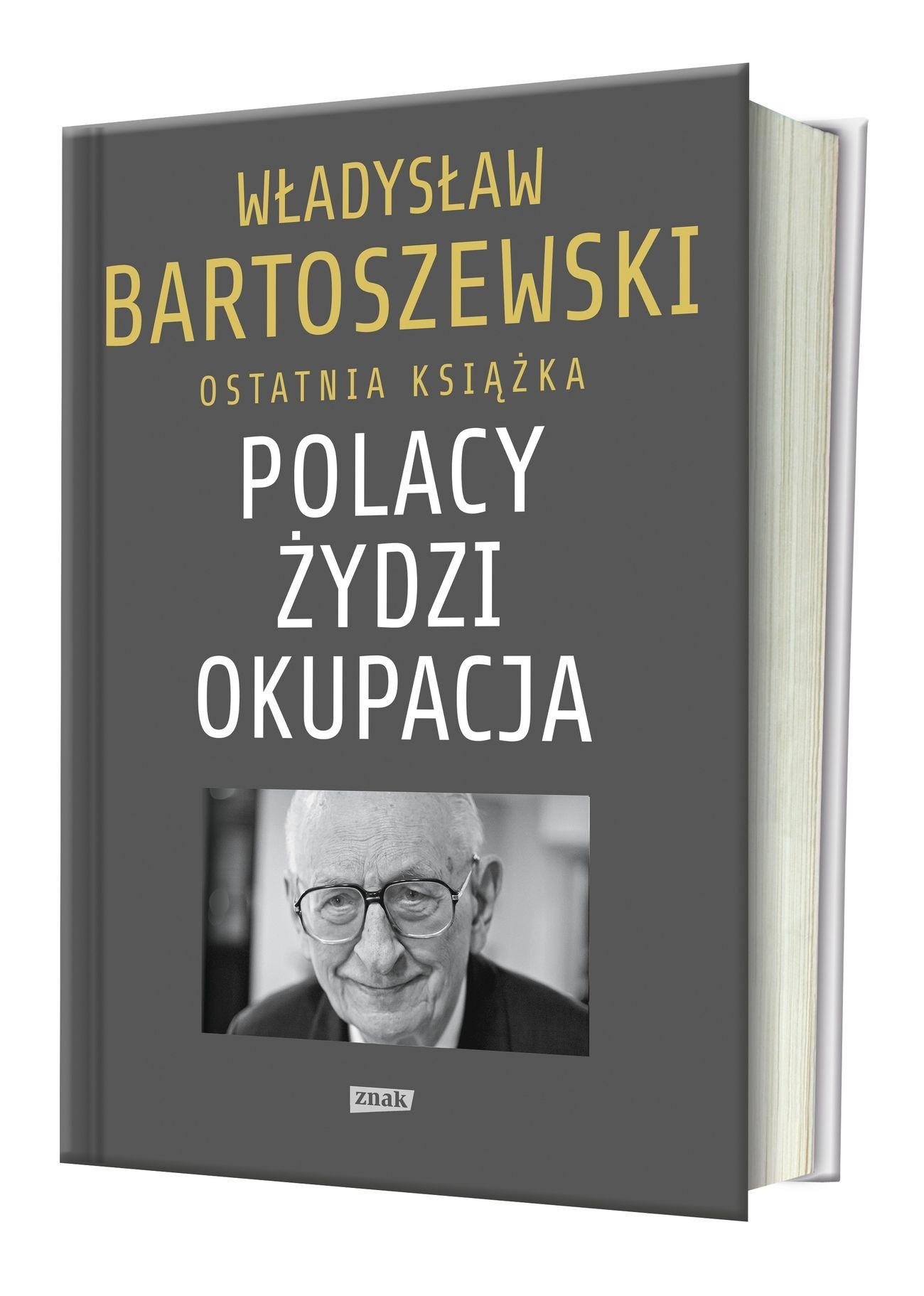 """Inspiracją do napisania artykułu była książka Władysława Bartoszewskiego """"Polacy – Żydzi – okupacja. Fakty. Postawy. Refleksje"""" (Znak Horyzont 2016)."""