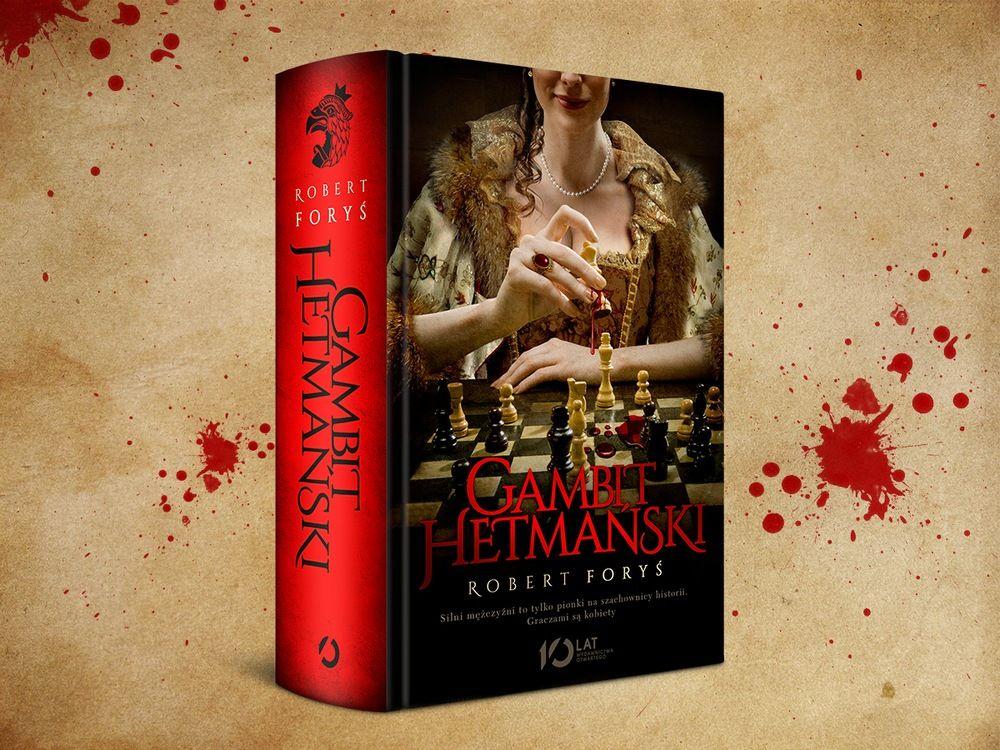 """Inspirację do napisania artykułu stanowiła książka Roberta Forysia pod tytułem """"Gambit hetmański"""" (Wydawnictwo Otwarte 2016). To fascynująca opowieść o kobietach, które nade wszystko pragną władzy. Gotowe są za nią zapłacić złotem, krwią, trucizną, a nawet – własnym ciałem…"""