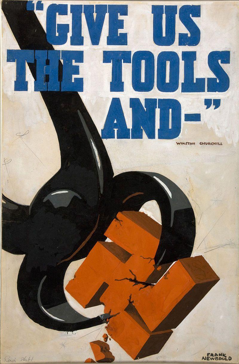 """""""Dajcie nam narzędzia i..."""". Właśnie tak motywowano brytyjskich żołnierzy do walki. Plakat autorstwa Franka Newboulda (źródło: domena publiczna)."""