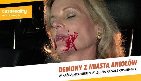 """Artykuł był inspirowany serialem """"Demony z Miasta Aniołów"""", który można obejrzeć w każdą niedzielę o 21:00 na kanale CBS Reality!"""