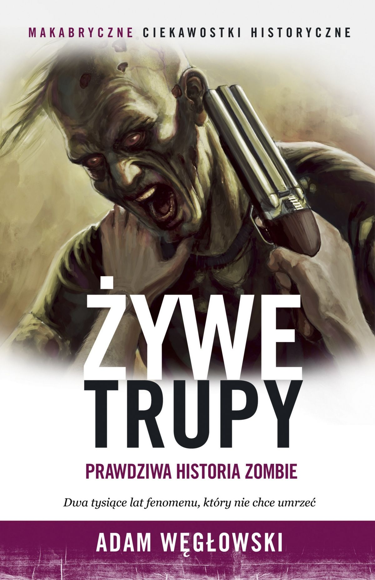 """Nagrodą w konkursie jest pięć egzemplarzy naszej najnowszej książki pod tytułem """"Żywe trupy. Prawdziwa historia zombie""""."""