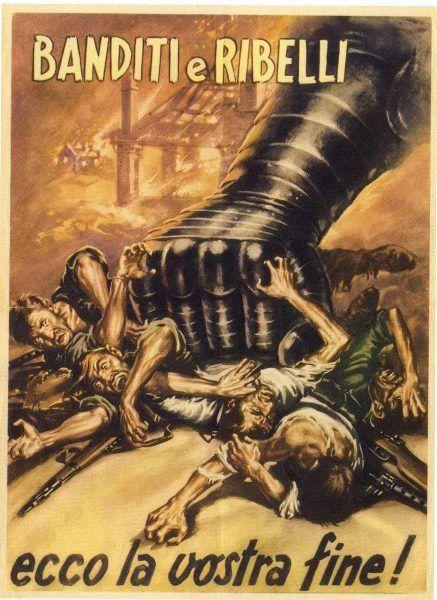 Propaganda obiecywała antyfaszystowsckim partyzantom śmierć pod ciosem żelaznej pięści. W 45 roku role się jednak odwróciły.