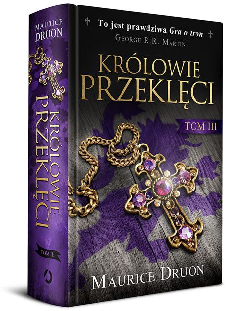 """W trzecim tomie znajdziecie natomiast powieści: """"Lew i lilie"""" oraz """"Kiedy król gubi swój kraj""""."""