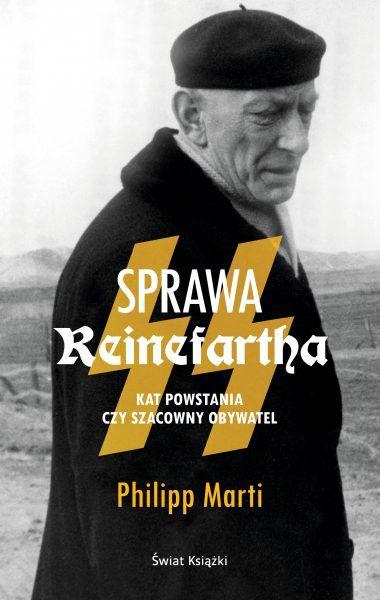 """Artykuł powstał między innymi w oparciu o książkę Philippa Marti """"Sprawa Reinefartha"""" Wydawnictwa Świat Książki, która jest dostępna na Znak.com.pl!"""