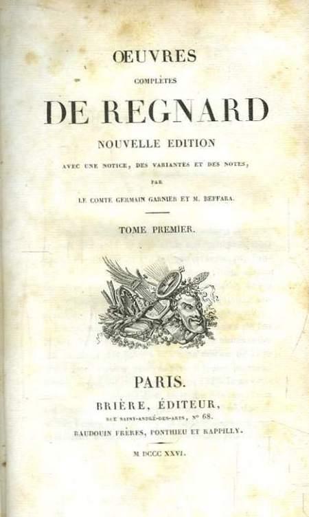"""Artykuł powstał w oparciu między innymi o książkę Regnarda Jeana Françoisa pod tytułem """"Oeuvres completes de Regnard nouvelle edition avec une notice, des variantes et des notes par le comte Germain Garnier et M. Beffara"""", Paris 1826."""