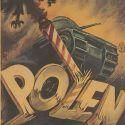 """Plakat do niemieckiego filmu dokumentalnego pt. """"Feldzug in Polen"""" (""""Kampania w Polsce"""") z 1940 roku (źródło: domena publiczna)."""