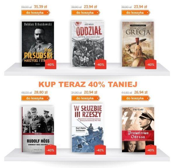 Specjalnie dla Was bestsellery historyczne aż 40% taniej.
