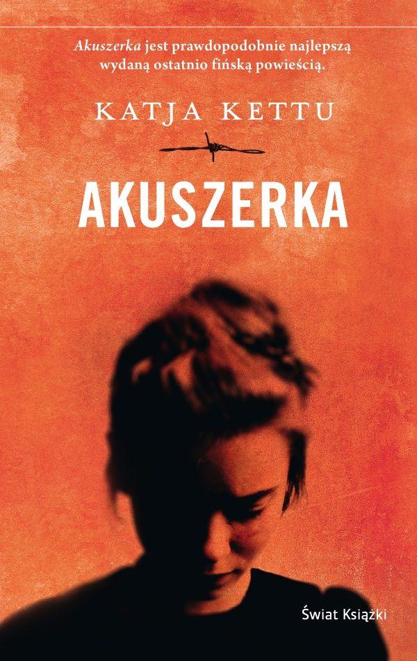 """Inspirację do napisania artykułu stanowiła powieść Katji Kettu """"Akuszerka"""", która właśnie ukazała się nakładem wydawnictwa Świat Książki ("""
